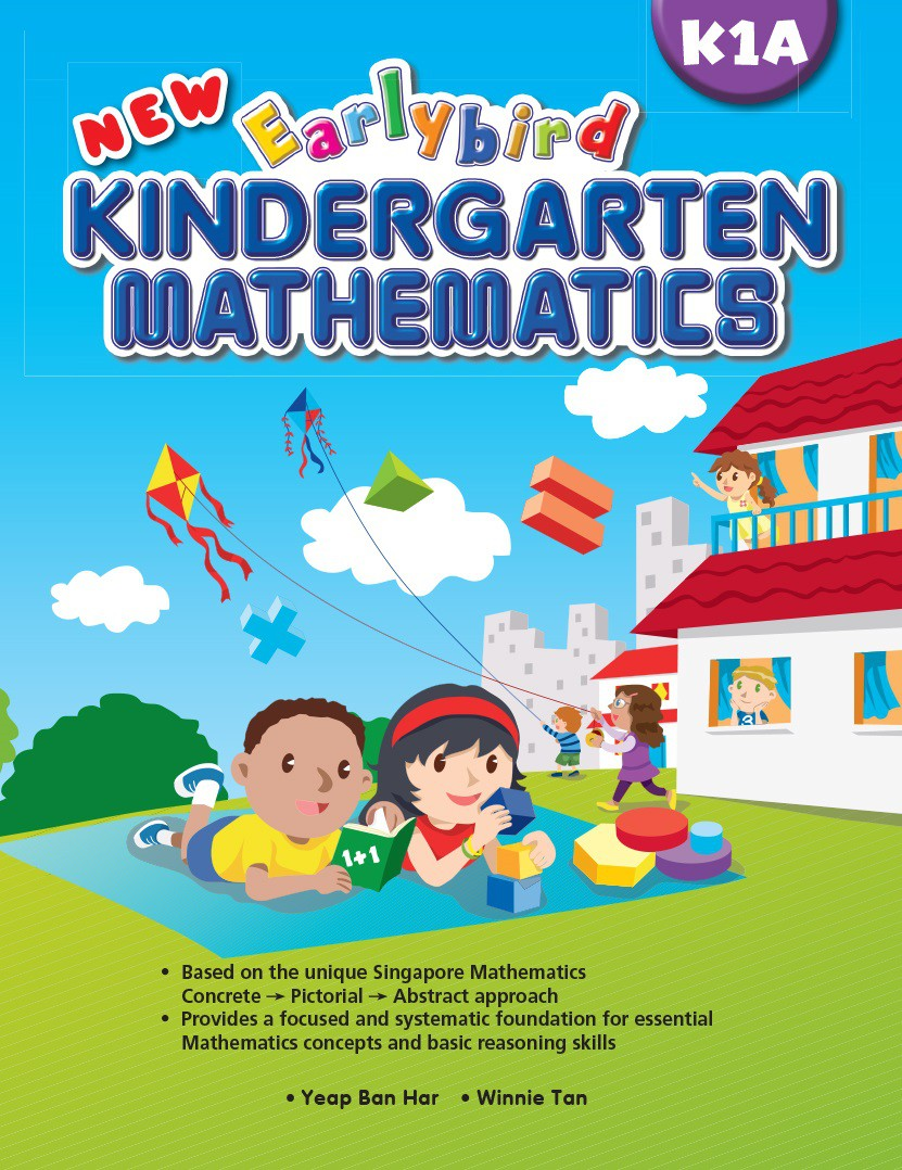 New Earlybird Kindergarten Mathematics K1A - Singapore Maths