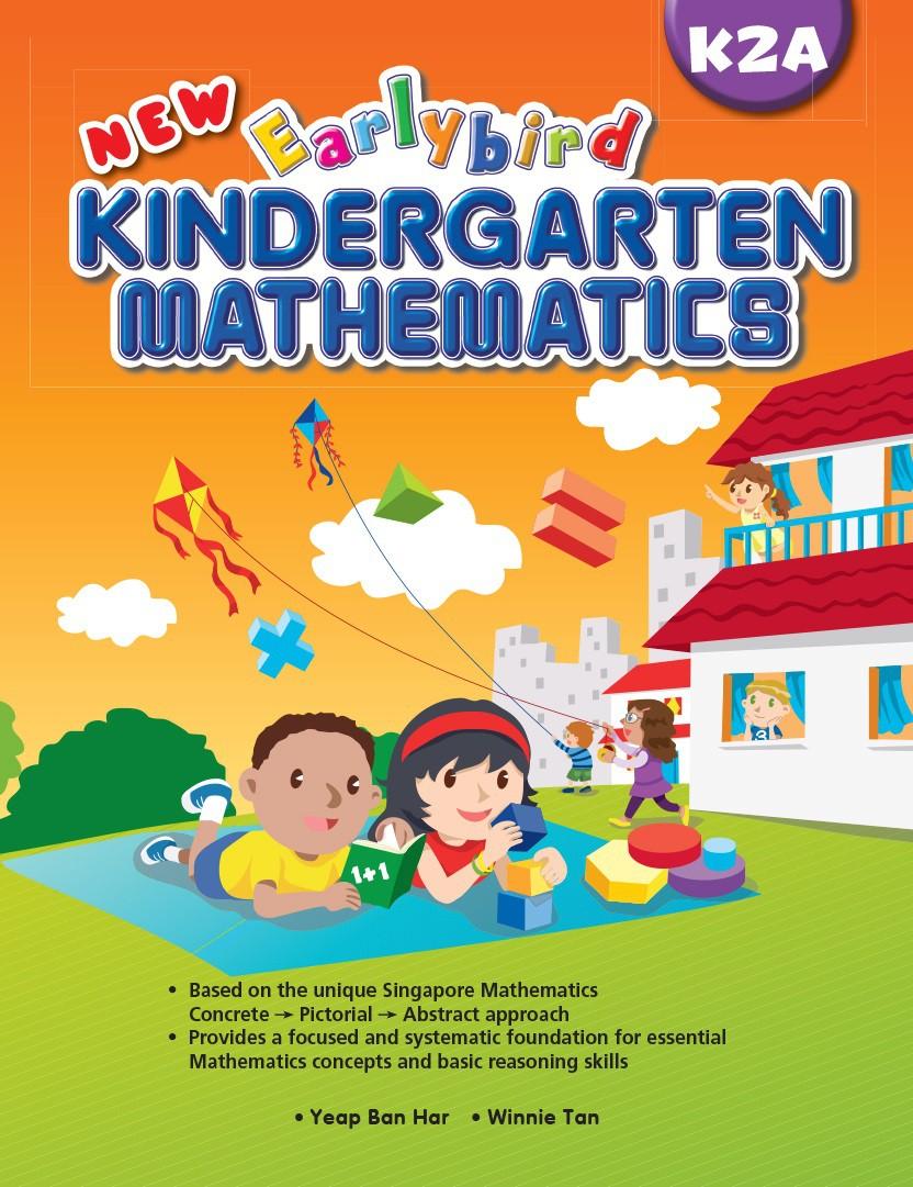 New Earlybird Kindergarten Mathematics K2A - Singapore Maths