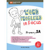 Word Problems in Focus Primary 2A