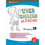 Word Problems in Focus Primary 2B