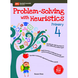 Problem - Solving With Heuristics Primary 4 (2nd Edition)