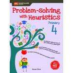 Problem Solving With Heuristics Primary 4 (2nd Edition)