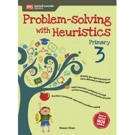 Problem - Solving With Heuristics Primary 3 (2nd Edition)