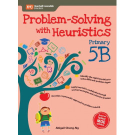 Problem - Solving With Heuristics Primary 5B (2nd Edition)