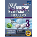 Solve Non Routine Mathematics Problems Workbook 3