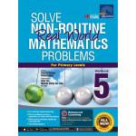 Solve Non Routine Mathematics Problems Workbook 5