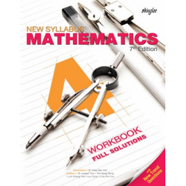 New Syllabus Mathematics Workbook Full Solutions 4 (7th Edition)