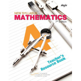 New Syllabus Mathematics Teacher's Resource Book 4 (7th Edition)