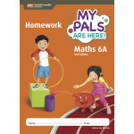 My Pals Are Here Maths 6A Homework Book (3rd Edition)