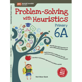 Problem - Solving With Heuristics Primary 6A (2nd Edition)