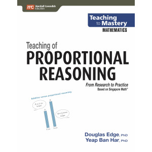 Teaching to Mastery Mathematics: Teaching Of Proprtional Reasoning