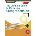 The Ultimate Guide To Mastering Comprehension Primary 1 (2nd Ed)