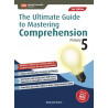 The Ultimate Guide To Mastering Comprehension Primary 5 (2nd Ed)
